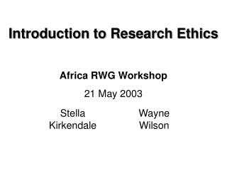 Introduction to Research Ethics