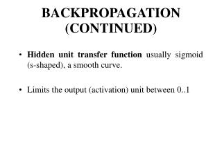 BACKPROPAGATION CONTINUED