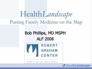 Health Landscape Putting Family Medicine on the Map