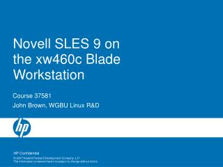 Novell SLES 9 on the xw460c Blade Workstation