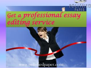 Get a professional essay editing service