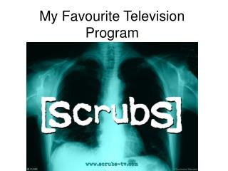 My Favourite Television Program