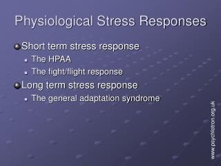 Physiological Stress Responses