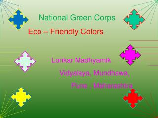 National Green Corps Eco – Friendly Colors