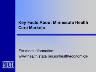Key Facts About Minnesota Health Care Markets