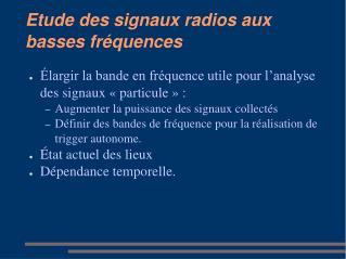 Etude des signaux radios aux basses fréquences