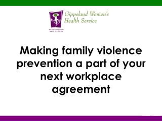 Making family violence prevention a part of your next workplace agreement