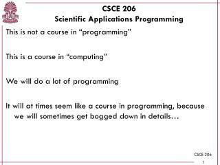 CSCE 206 Scientific Applications Programming