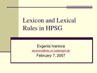 Lexicon and Lexical    Rules in HPSG