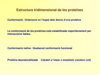 Estructura tridimensional de les proteïnes