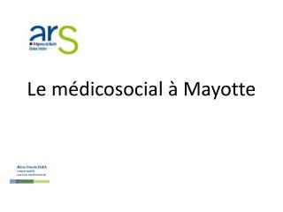 Le m�dicosocial � Mayotte
