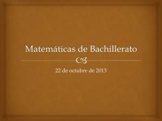 Matemáticas de Bachillerato