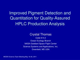 Improved Pigment Detection and Quantitation for Quality-Assured HPLC Production Analysis