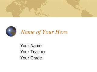 Name of Your Hero