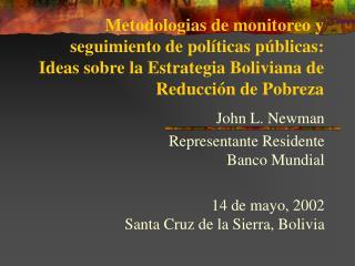 John L. Newman Representante Residente Banco Mundial