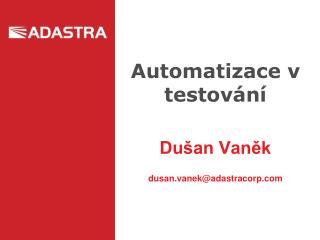 Automatizace v testování