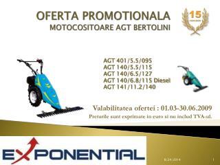 OFERTA PROMOTIONALA MOTOCOSITOARE AGT BERTOLINI
