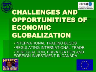 CHALLENGES AND OPPORTUNITITES OF ECONOMIC GLOBALIZATION