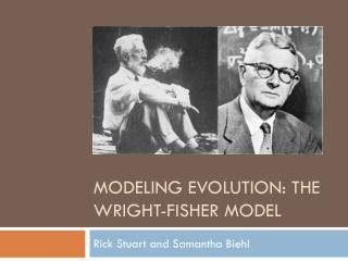 Modeling Evolution: The Wright-Fisher Model