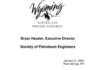 Bryan Hassler, Executive Director Society of Petroleum Engineers