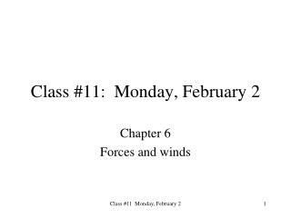 Class #11:  Monday, February 2