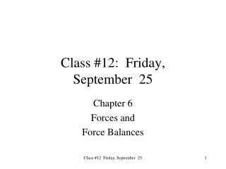 Class #12:  Friday,  September  25