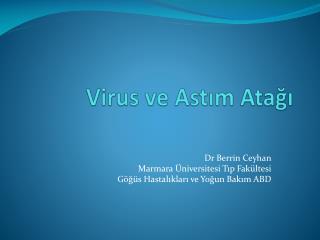 Virus  ve Astım Atağı