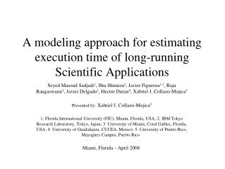 A modeling approach for estimating execution time of long-running Scientific Applications