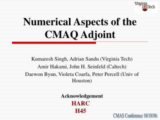 Numerical Aspects of the CMAQ Adjoint