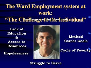 "The Ward Employment system at work: ""The Challenge to the Individual"""