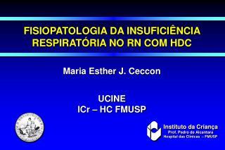 FISIOPATOLOGIA DA INSUFICIÊNCIA RESPIRATÓRIA NO RN COM HDC