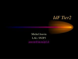 IdF Tier2