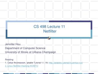 CS 498 Lecture 11  Netfilter
