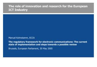The role of innovation and research for the European ICT Industry