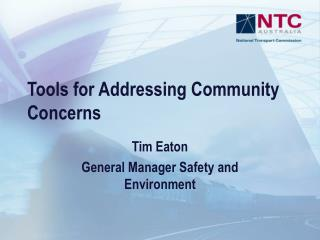 Tools for Addressing Community Concerns