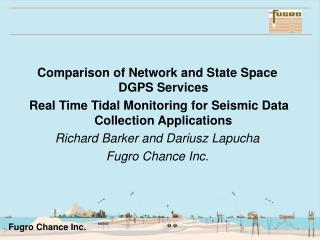 Comparison of Network and State Space DGPS Services