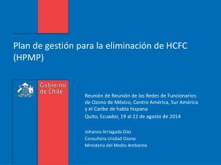 Plan de gestión para la eliminación de HCFC (HPMP)