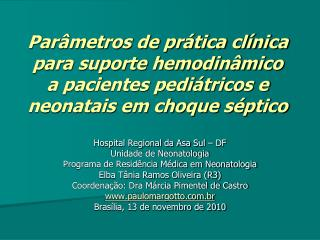 Hospital Regional da Asa Sul – DF  Unidade de Neonatologia