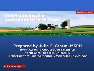 Prepared by Julia F. Storm, MSPH North Carolina Cooperative Extension