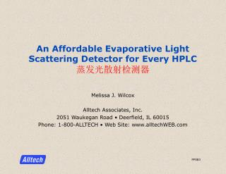 An Affordable Evaporative Light Scattering Detector for Every HPLC 蒸发光散射检测器