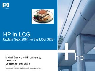 HP in LCG Update Sept 2004 for the LCG GDB