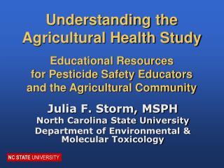 Julia F. Storm, MSPH North Carolina State University