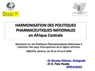 Pharmaceutiques Nationales en Afrique Centrale (HPPN)