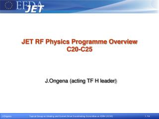 JET RF Physics Programme Overview C20-C25