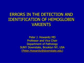 ERRORS IN THE DETECTION AND IDENTIFICATION OF HEMOGLOBIN VARIENTS