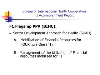 Bureau of International Health Cooperation  F1 Accomplishment Report