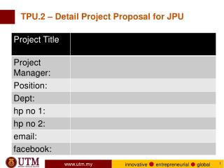 TPU.2 – Detail Project Proposal for JPU