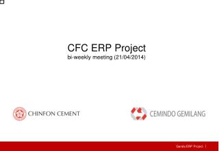 CFC  ERP Project bi-weekly meeting (21/04/2014)