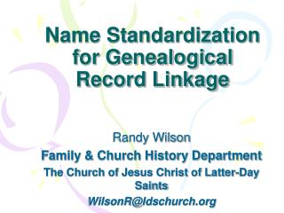 Name Standardization for Genealogical Record Linkage