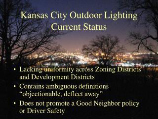 Kansas City Outdoor Lighting Current Status
